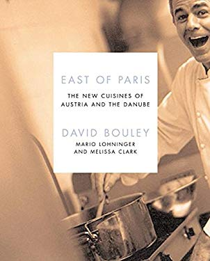 East of Paris: The New Cuisines of Austria and the Danube 9780066214498