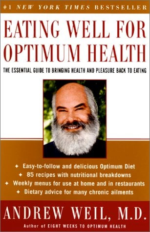 Eating Well for Optimum Health: The Essential Guide to Bringing Health and Pleasure Back to Eating 9780060959586
