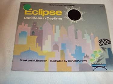 Eclipse: Darkness in Daytime