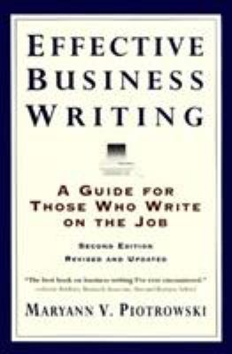 Effective Business Writing: Strategies, Suggestions and Examples 9780062733818