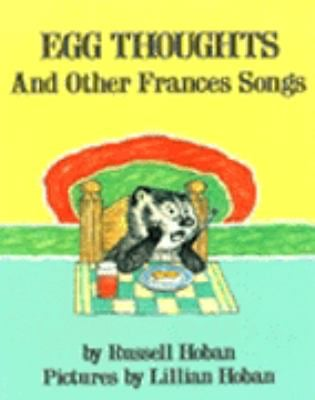 Egg Thoughts: And Other Frances Songs