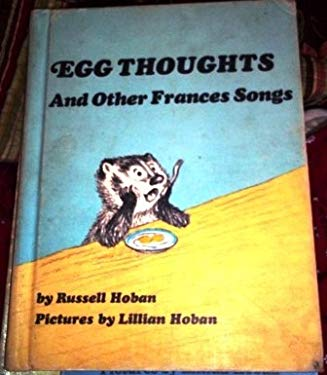 Egg Thoughts and Other Frances Songs