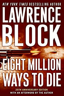 Eight Million Ways to Die 9780061457968