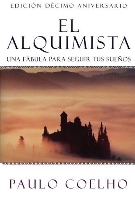 El Alquimista: Una Fabula Para Seguir Tus Suenos 9780062511409