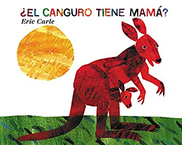 El Canguro Tiene Mama? = Does a Kangaroo Have a Mother 9780060011109