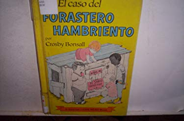 El Caso del Forastero Hambriento = The Case of the Hungry Stranger