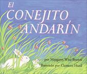 El Conejito Andarin = The Runaway Bunny