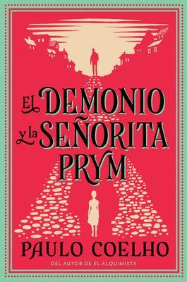 El Demonio y La Sec1orita Prym: Una Novela 9780061124259