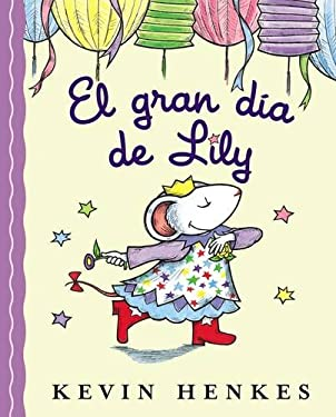 El Gran Dia de Lily = Lilly's Big Day