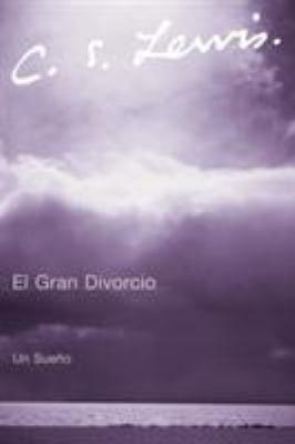 El Gran Divorcio: Un Sueno 9780061140006