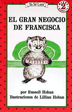 El Gran Negocio de Francisca = A Bargain for Frances