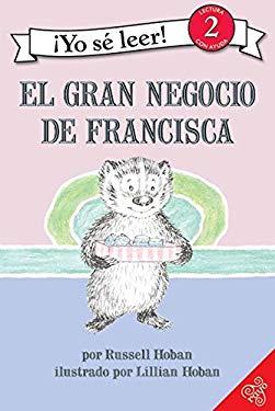 El Gran Negocio de Francisca 9780060887032