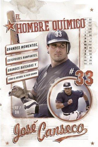 El Hombre Quimico: Grandes Momentos, Esteroides Rampantes, Grandes Bateadas y Como el Beisbol Se Hizo Grande 9780060843779