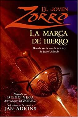 El Joven Zorro: La Marca de Hierro