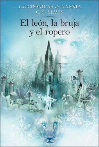 El Leon, la Bruja y el Ropero 9780060086619