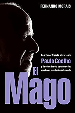 El Mago: La Extraordinaria Historia de Paulo Coelho 9780061375088