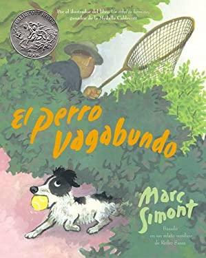 El Perro Vagabundo = The Stray Dog
