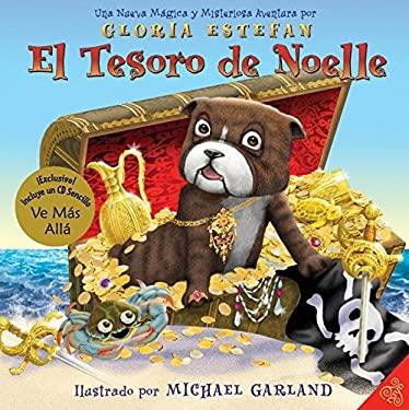 El Tesoro de Noelle: Una Nueva Magica y Misteriosa Aventura [With CD (Audio)]