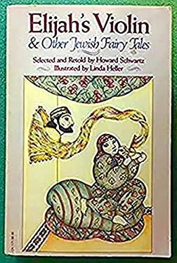 Elijah's Violin and Other Jewish Fairy Tales