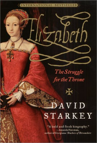 Elizabeth: The Struggle for the Throne 9780060959517