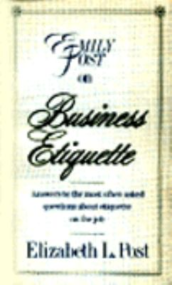 Emily Post on Business Etiquette