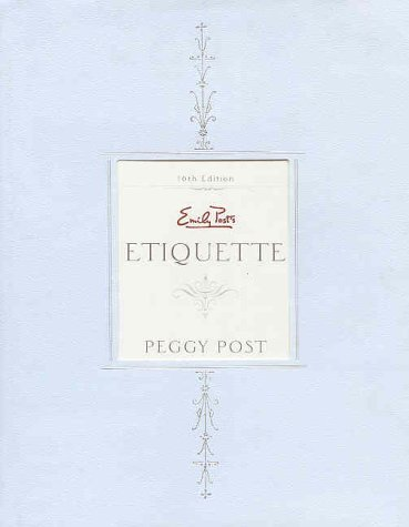 Emily Post's Etiquette: 16th Edition Indexed
