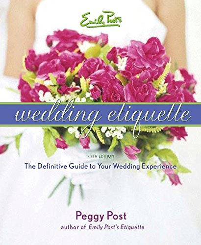 Emily Post's Wedding Etiquette 9780060745042