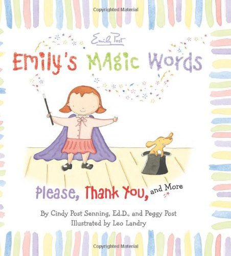 Emily's Magic Words: Please, Thank You, and More 9780061116803