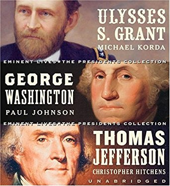 Eminent Lives: The Presidents Collection: Ulysses S. Grant/George Washington/Thomas Jefferson