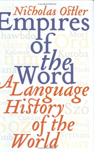 Empires of the Word: A Language History of the World 9780066210865