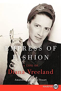 Empress of Fashion LP: The Life of Diana Vreeland 9780062223289