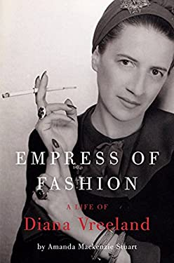 Empress of Fashion: A Life of Diana Vreeland 9780061691744