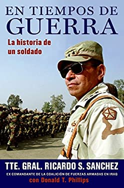 En Tiempos de Guerra: La Historia de Un Soldado 9780061626418