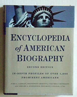 Encyclopedia of American Biography: Second Edition