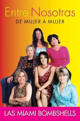 Entre Nosotras: de Mujer a Mujer 9780060837457