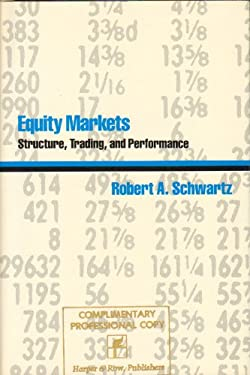 Equity Markets: Structure, Trading, and Performance