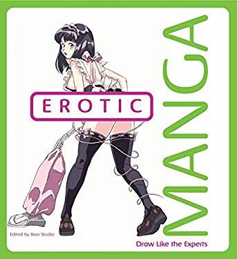 Erotic Manga: Draw Like the Experts