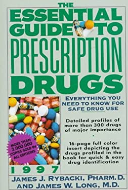 Essential Guide to Prescription Drugs 1997