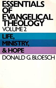 Essentials of Evangelical Theology