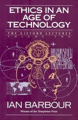 Ethics in an Age of Technology: Gifford Lectures, Volume Two
