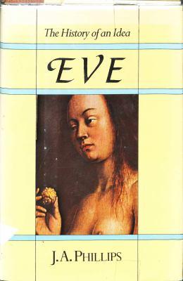 Eve, the History of an Idea