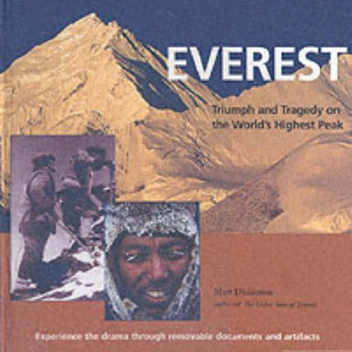 Everest: Triumph and Tragedy on the World's Highest Peak