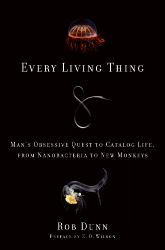 Every Living Thing: Man's Obsessive Quest to Catalog Life, from Nanobacteria to New Monkeys 9780061430305