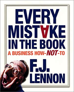 Every Mistake in the Book: A Business How Not to