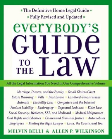 Everybody's Guide to the Law- Fully Revised & Updated 2nd Edition: All the Legal Information You Need in One Comprehensive Volume 9780060554330