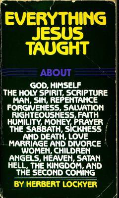 Everything Jesus Taught