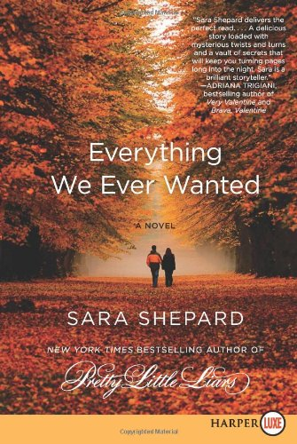 Everything We Ever Wanted 9780062088901