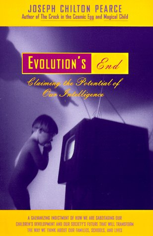 Evolution's End: Claiming the Potential of Our Intelligence 9780062507327