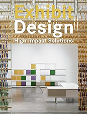 Exhibit Design: High Impact Solutions 9780061139680