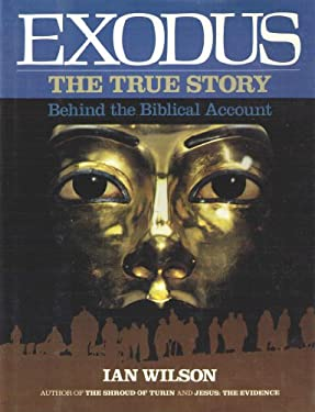 Exodus: The True Story Behind the Biblical Account